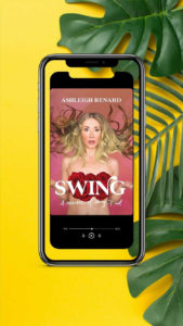 Phone shows an audiobook cover of an Unclothed woman with roses over her breasts and wild blond hair has a look on her face that says she greatly underestimated the complexities of her choices; her hands are palms facing up in a shrug, peach background, text at the top in white says Ashleigh Renard, white text SWING and A Memoir of Doing it All over the red roses